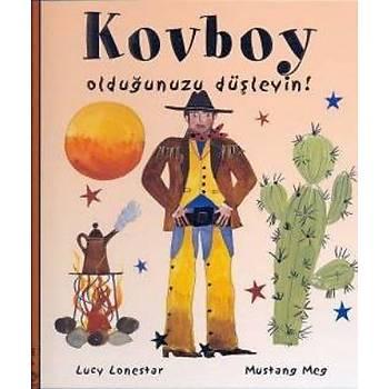 Kovboy Olduðunuzu Düþleyin! L.Lonestar-M.Meg Optimist Yayýnlarý