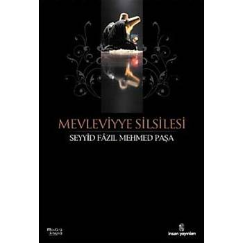 Mevleviyye Silsilesi Seyyid Fazýl Mehmed Paþa Ýnsan Yayýnlarý