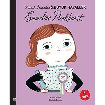 Küçük Ýnsanlar-Büyük Hayaller Emmeline Pankhurst Maria Isabel Sanchez Vegara Martý Yayýncýlýk
