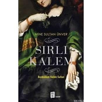 Sýrlý Kalem - Bezmialem Valide Sultan Mine Sultan Ünver  Mona Kitap