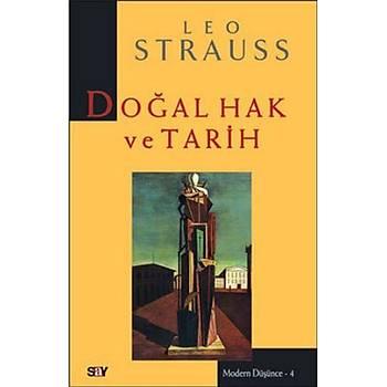 Modern Düþünce-04: Doðal Hak ve Tarih Leo Strauss Say Yayýnlarý