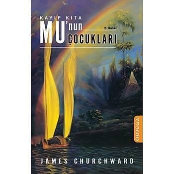 Kayýp Kýta Mu'nun Çocuklarý James Churchward Omega Yayýnlarý
