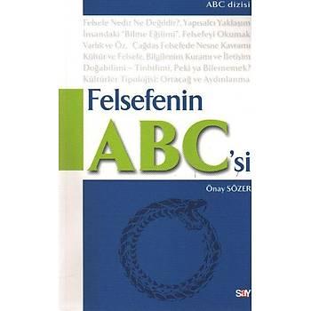 ABC Dizisi-2: Felsefenin ABC'si Onay Sözer Say Yayýnlarý