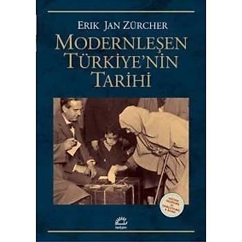 Modernleþen Türkiyenin Tarihi-Gözden Geçirilmiþ ve Geniþletilmiþ Baský Erik Jan Zürcher Ýletiþim Yayýnlarý