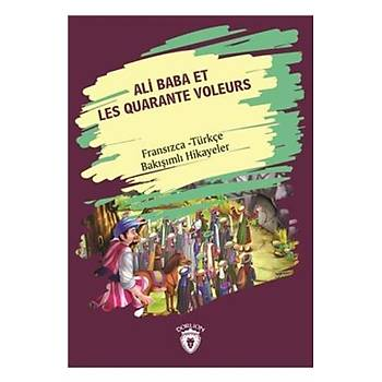 Ali Baba Et Les Quarante Voleurs-Fransýzca Türkçe Bakýþýmlý Hikayeler Dorlion Yayýnlarý Kolektif Dorlion Yayýnlarý