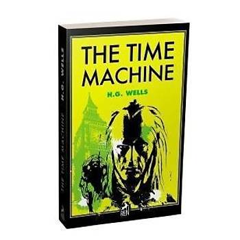 The Time Machine H. G. Wells Ren Kitap