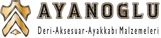 Ayanoðlu Deri ve Aksesuar - Ayakkabý Malzemeleri Online Alýþveriþ Merkezi