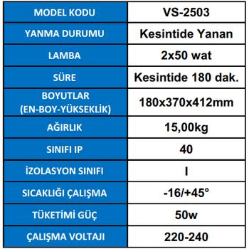 Versalite VS-2503 Acil Aydýnlatma Armatürü Kesintisinde 180 Dak. Yanan 2X50 Watt
