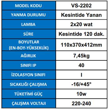 Versalite VS-2202 Acil Aydýnlatma Armatürü Kesintisinde 120 Dak. Yanan 2X20 Wat