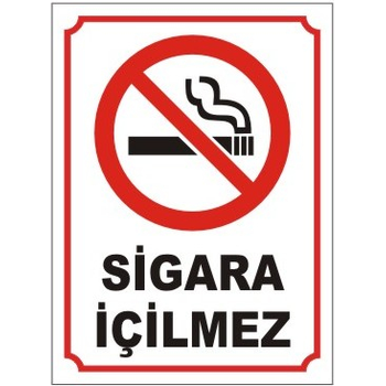 Sigara Ýçmek Yasaktýr Levhasý (25x35)