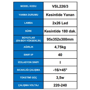 Versalite LED VSL226/3 Acil Aydýnlatma Armatürü Kesintide 180 Dak. Yanan 2x1000 Lümen