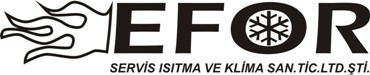 Efor Servis Isýtma Ve Klima San. Tic. Ltd.