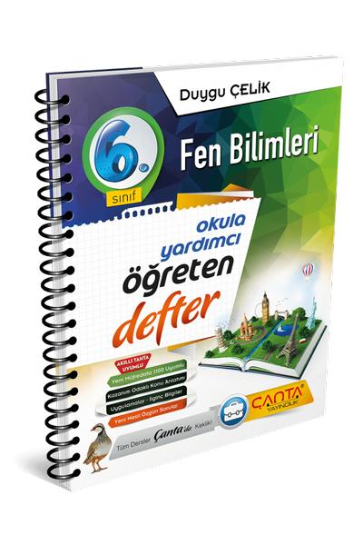 Çanta Yayýncýlýk 6.Sýnýf Fen Bilimleri Öðreten Defter Yeni Baský (2020-2021)