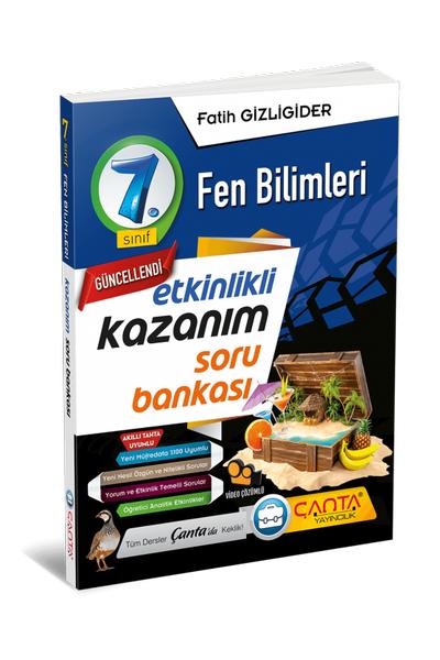 Çanta Yayýncýlýk 7.Sýnýf Fen Bilimleri Etkinlikli Kazaným Soru Bankasý Yeni Baský (2020-2021)