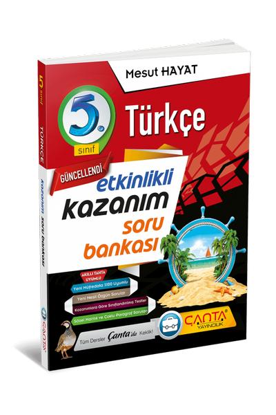 Çanta Yayýncýlýk 5.Sýnýf Türkçe Etkinlikli Kazaným Soru Bankasý Yeni Baský (2020-2021)