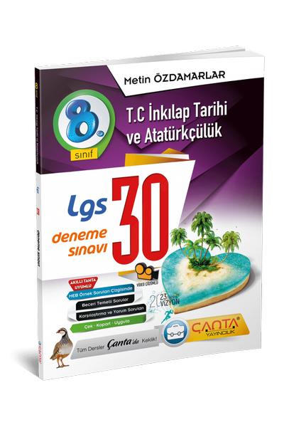 Çanta Yayýncýlýk 8.Sýnýf Ýnkýlap Tarihi ve Atatürkçülük 30 Deneme Sýnavý Yeni Baský (2020-2021)