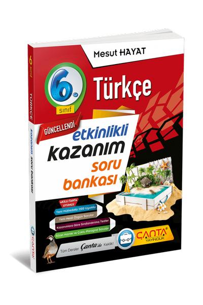 Çanta Yayýncýlýk 6.Sýnýf Türkçe Etkinlikli Kazaným Soru Bankasý Yeni Baský (2020-2021)
