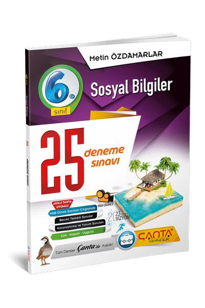 Çanta Yayýncýlýk 6.Sýnýf Sosyal Bilgiler 25 Deneme Sýnavý Yeni Baský (2020-2021)