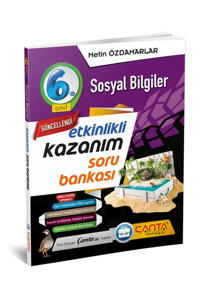 Çanta Yayýncýlýk 6.Sýnýf Sosyal Bilgiler Etkinlikli Kazaným Soru Bankasý Yeni Baský (2020-2021)