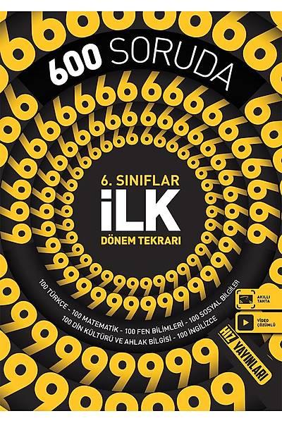 Hýz Yayýnlarý 6.Sýnýf 600 Soruda Ýlk Dönem Tekrarý Yeni Baský (2020-2021)