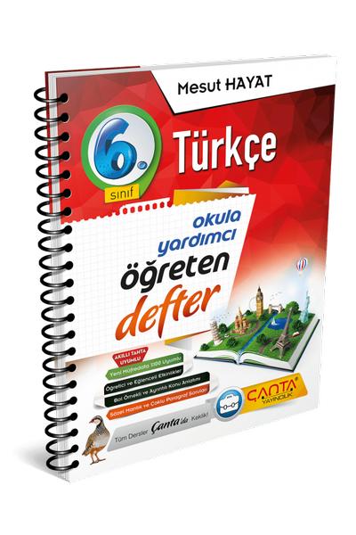 Çanta Yayýncýlýk 6.Sýnýf Türkçe Öðreten Defter Yeni Baský (2020-2021)