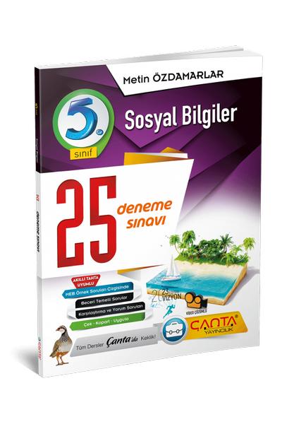 Çanta Yayýncýlýk 5.Sýnýf Sosyal Bilgiler 25 Deneme Sýnavý Yeni Baský (2020-2021)