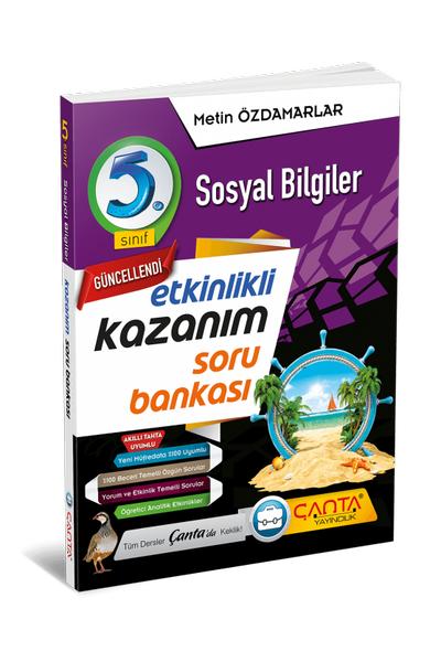 Çanta Yayýncýlýk 5.Sýnýf Sosyal Bilgiler Etkinlikli Kazaným Soru Bankasý Yeni Baský (2020-2021)