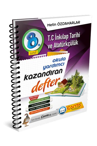 Çanta Yayýncýlýk 8.Sýnýf Ýnkýlap Tarihi ve Atatürkçülük Kazandýran Defter Yeni Baský (2020-2021)