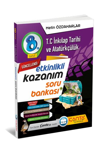 Çanta Yayýncýlýk 8.Sýnýf Ýnkýlap Tarihi ve Atatürkçülük Etkinlikli Kazaným Soru Bankasý Yeni Baský (2020-2021)