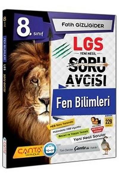 Çanta Yayýncýlýk 8.Sýnýf Fen Bilimleri LGS Yeni Nesil Soru Avcýsý Yeni Baský (2020-2021)