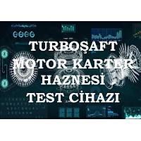 Turboþaft Motor Karter Haznesi Test Cihazý