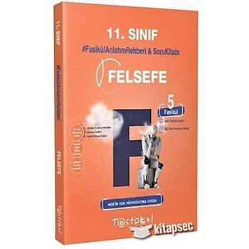 11. Sýnýf Felsefe Fasikül Anlatým Rehberi Test Okul Yayýnlarý