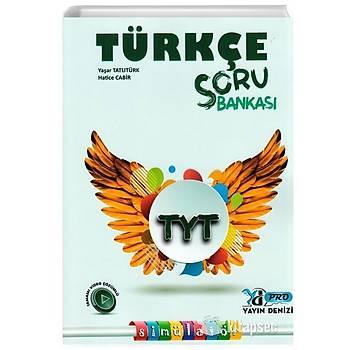 TYT Türkçe Pro Soru Bankasý Yayýn Denizi Yayýnlarý