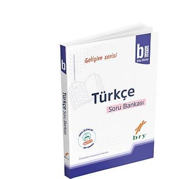 Bry (Birey) Yayýnlarý Geliþim Serisi Türkçe B Soru Bankasý