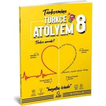 8. Sýnýf  Türkçe Atölyem Arý Yayýnlarý