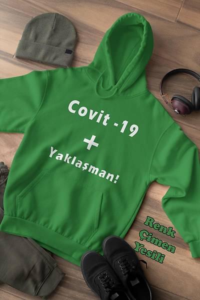 Covid -19 Yaklaþman(Üniseks Kapüþonlu)