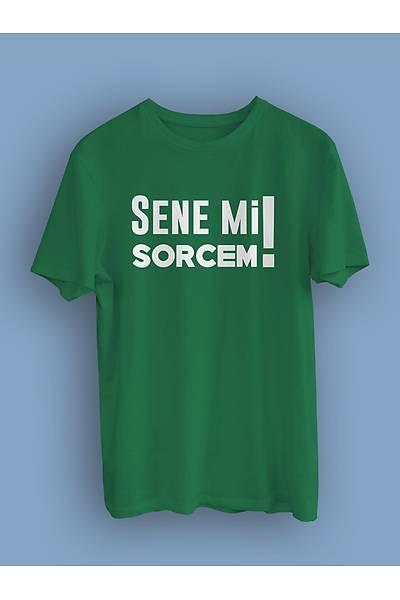 Senemi Sorcem(Üniseks Tiþört)