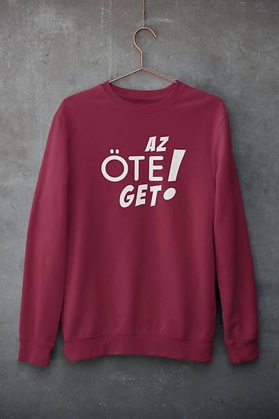 Az Öte Get  (Üniseks Kapüþonsuz) ogoyiget2