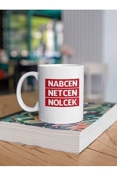 Nabcen Netcen Nolcek kinye (Porselen Kupa)