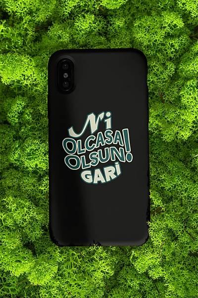 Ni Olcasa Olsun Gari(Telefon Kýlýfý)