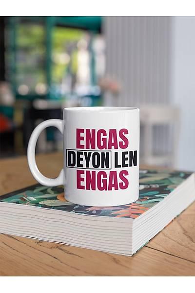 Engas Deyon Engas aaa99 (Porselen Kupa)