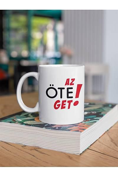 Az Öte Get! aaa68  (Porselen Kupa)