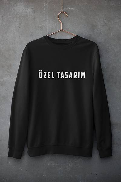 ÖZEL TASARIM (ÜNÝSEKS KAPÜÞONSUZ)