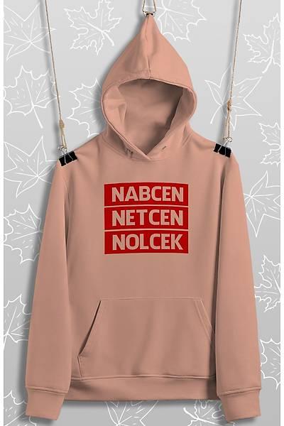 Nabcen Netcen Nolcek(Kapüþonlu)