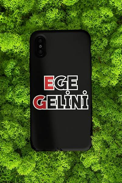 Ege Gelini(Telefon Kýlýfý)