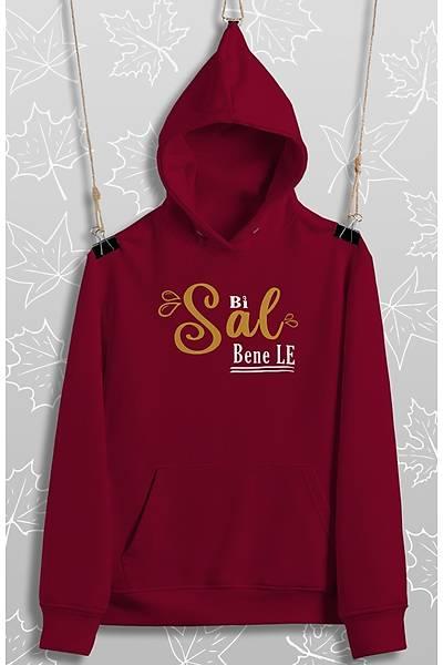 Bi Sal Bene Le(Üniseks Sweatshirt)