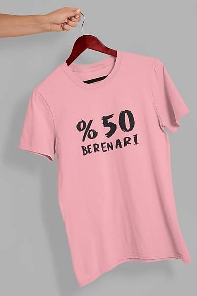 %50 Berenarý (Üniseks Tiþört)