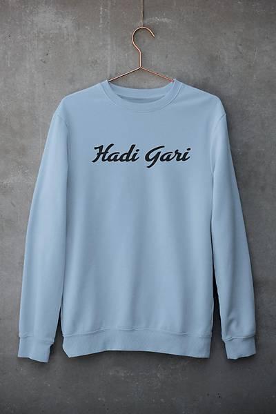 Hadi Gari (Üniseks Kapüþonsuz)