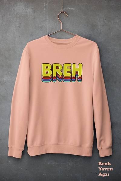 Breh (Üniseks kapüþonsuz)