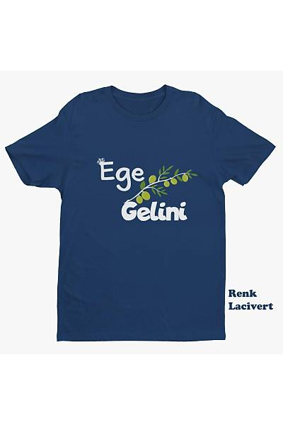 Ege Gelini (Tiþört)